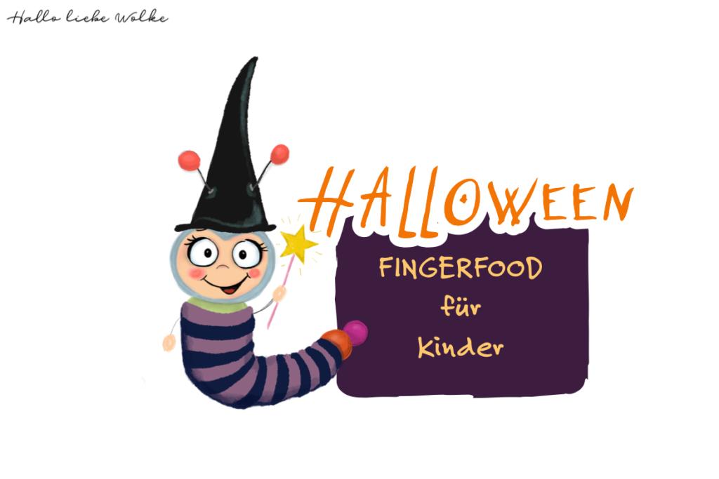 Halloween Fingerfood Rezepte für Kinder Wilma Wochenwurm