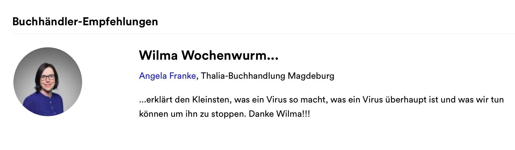 Buchhändler Empfehlung Thalia Wilma Wochenwurm Virus und Co