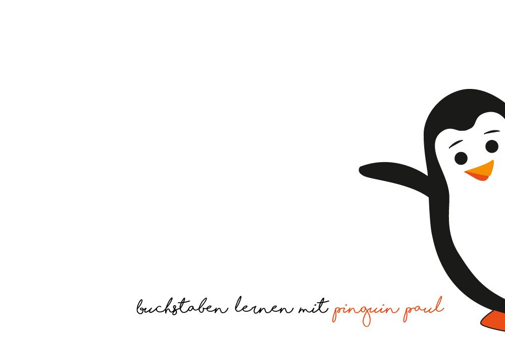 Buchstaben lernen mit Pinguin Paul Eine Lerngeschichte für Kinder zum Erlernen des Alphabets in Kita Kindergarten und Grundschule