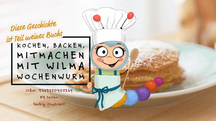 Wilma Wochenwurm Kochen Backen Rezepte Pfannkuchen Kinder Grundrezept