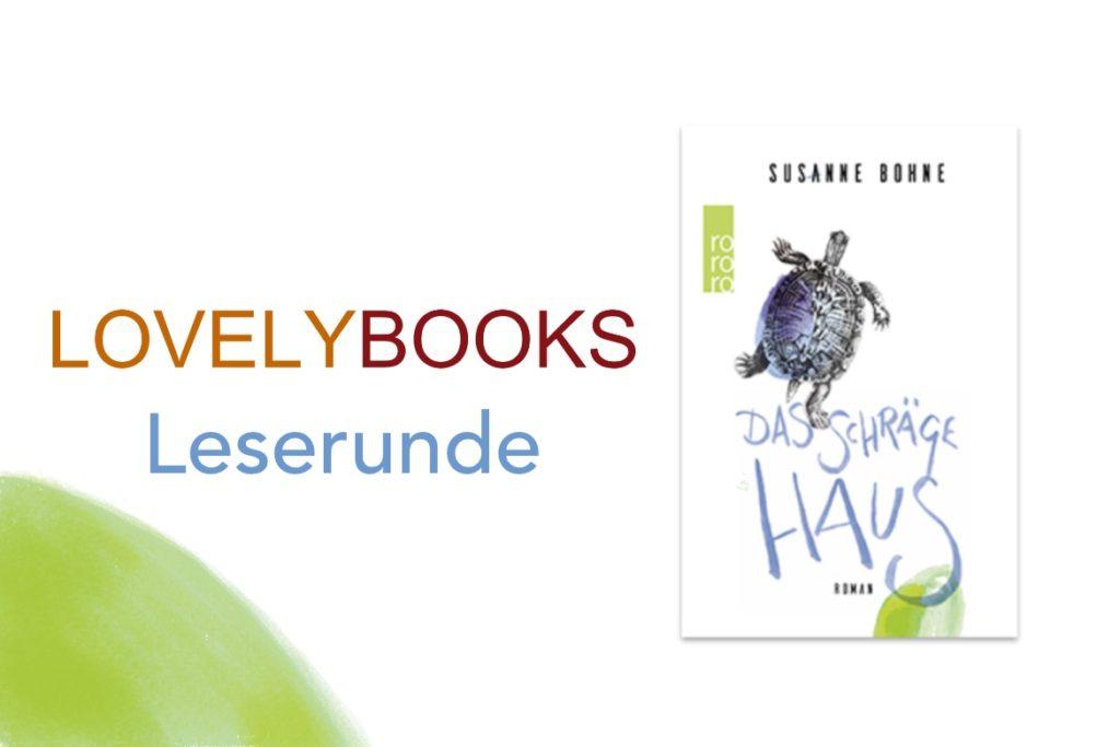LovelyBooks Leserunde Das schräge Haus von Susanne Bohne
