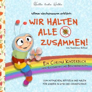 Cover Wir halten alle zusammen_Susanne Bohne_Wilma Wochenwurm
