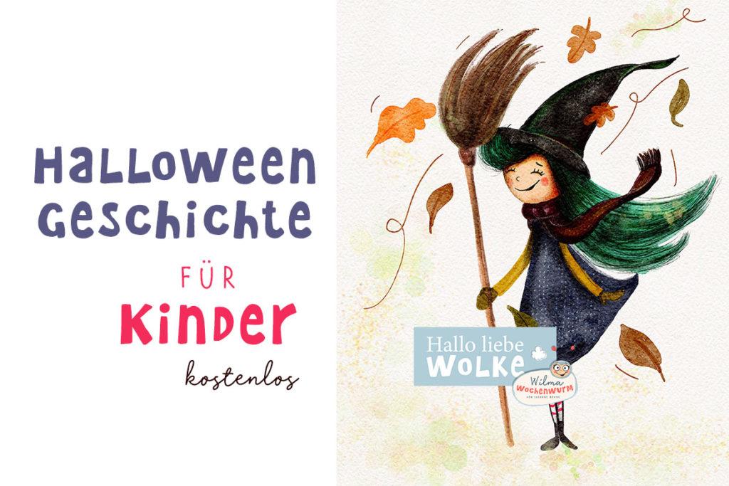 Halloween Geschichte für Kinder Wilma Wochenwurm Hexe Mimosell Zauberstaub vorlesen Kita Kindergarten kostenlos