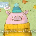 Herbstgedicht für Kinder vom kleinen Schwein Kindergarten Kita