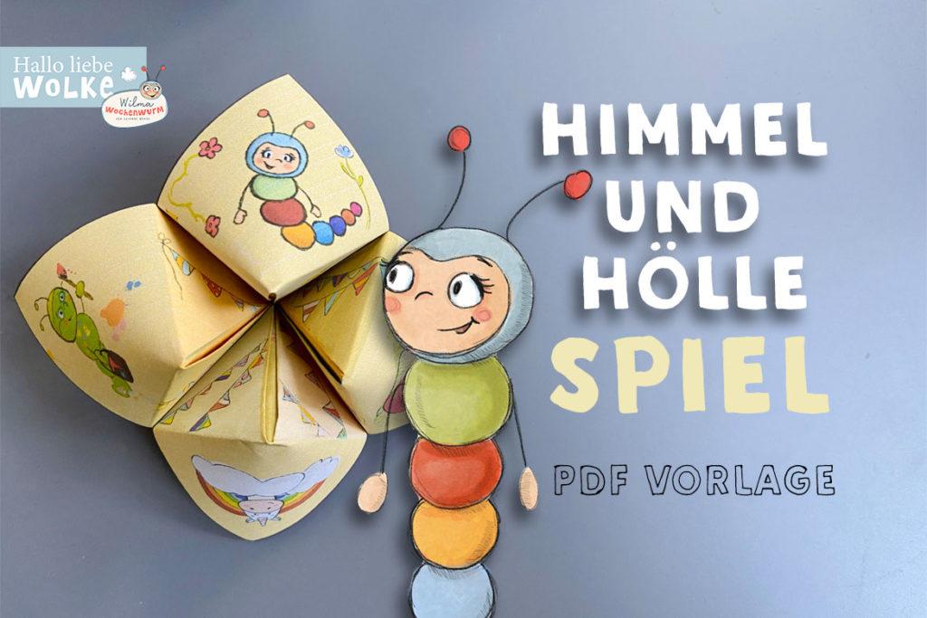 Himmel und Hölle Spiel Basteln Anleitung Druckvorlage PDF kostenlos Kinder Kita Kindergarten Wilma Wochenwurm aus Papier Spruch falten beschriften