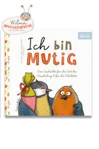 Geschichte Einschulung Ich bin mutig - eine Geschichte für die Zeit der Einschulung und für die Schultüte von Susanne Bohne