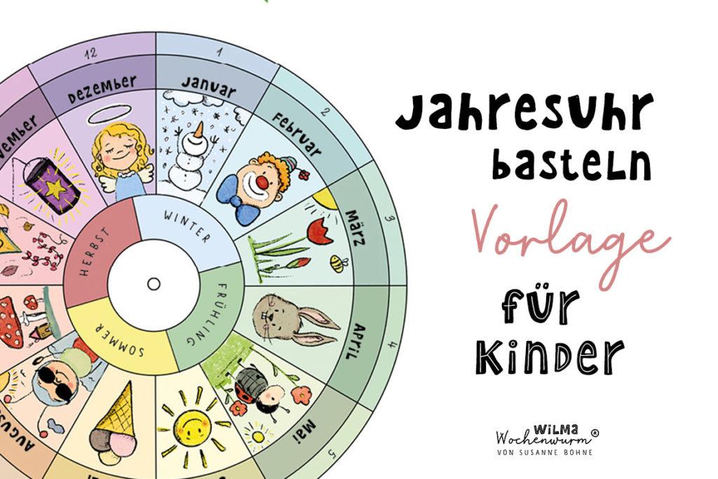 Jahresuhr basteln für Kinder Jahreskreis Vorlage Kopiervorlage