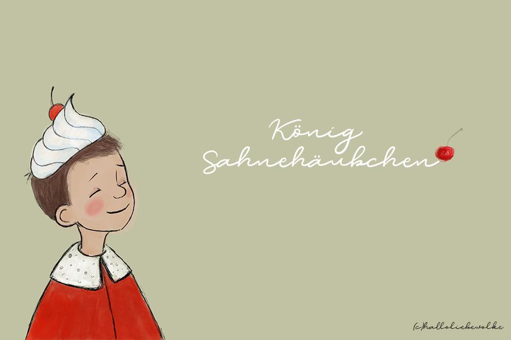 König Sahnehäubchen isst kein Gemüse_Geschichte für Kinder