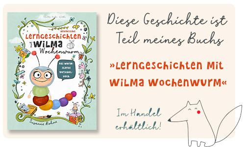 Lerngeschichten-mit-Wilma-Wochenwurm-Das-wurmstarke-Vorschulbuch-Susanne-Bohne