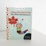 Lerngeschichten mit Wilma Wochenwurm Teil 2 Herbst Winter Weihnachten_Hallo liebe Wolke_Susanne Bohne_Kinderbuch