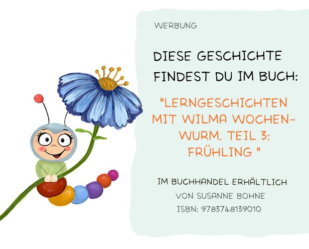 Lerngeschichten mit Wilma Wochenwurm Teil 3 Frühling - Kinderbuch - Susanne Bohne und Hallo liebe Wolke