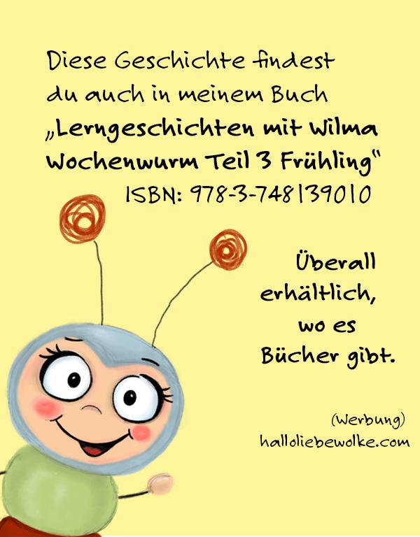 Lerngeschichten mit Wilma Wochenwurm Teil 3 Frühling für Kinder in Kita und Kindergarten