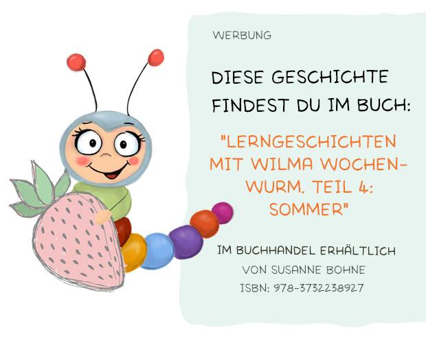 Lerngeschichten mit Wilma Wochenwurm Teil 4 Sommer Ferien Urlaub - Kinderbuch - Susanne Bohne und Hallo liebe Wolke
