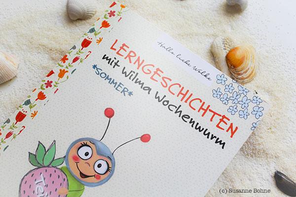 Lerngeschichten mit Wilma Wochenwurm Teil 4 Sommer Urlaub Ferien Kinderbuch Lernheft