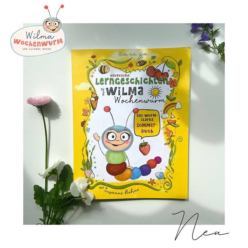 Lerngeschichten mit Wilma Wochenwurm das wurmstarke Sommerbuch Mupf das Müllmonster Susanne Bohne Cover
