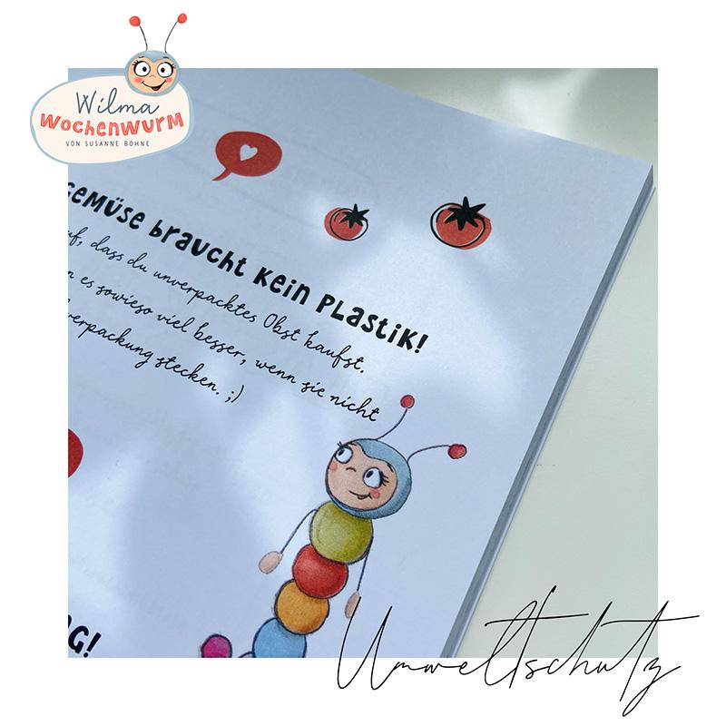 Lerngeschichten mit Wilma Wochenwurm das wurmstarke Sommerbuch Mupf das Müllmonster Susanne Bohne Umweltschutz Kinder Plastikfrei Plastik reduzieren