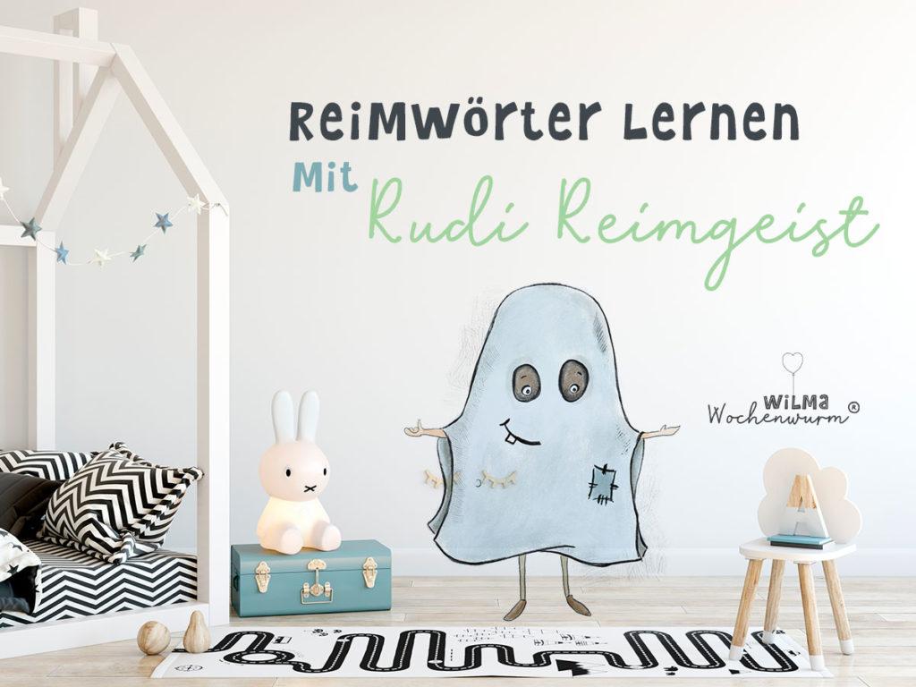 Reimwörter lernen Reime Reim für Kinder Sprachkompetenz Wilma Wochenwurm Kindergarten Kita Grundschule 1 Klasse Arbeitsblatt Rudi Reimgeist