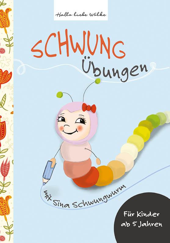 Schwungübungen_mit Sina Schwungwurm_Hallo liebe Wolke_Cover