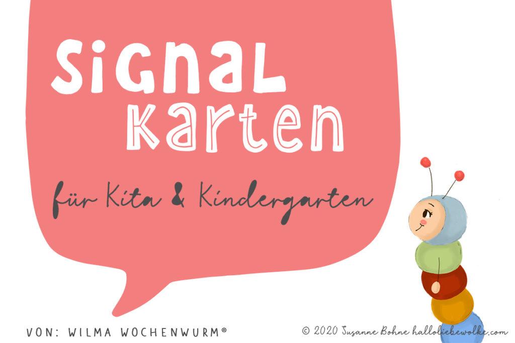 Signalkarten Kita Kindergarten Wilma Wochenwurm Susanne Bohne