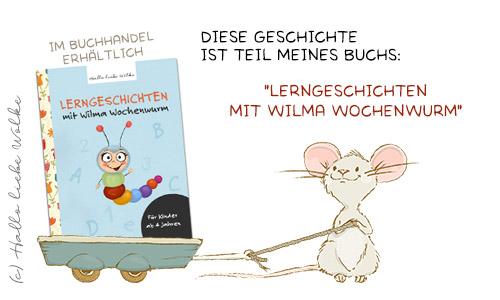 Titel Lerngeschichten mit Wilma Wochenwurm Teil 1 für Kinder ab 4 Jahren Geschichten zum Vorlesen Lernen und Träumen