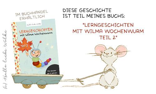 Titel Lerngeschichten mit Wilma Wochenwurm Teil 2 Herbst Winter Weihnachten für Kinder ab 4 Jahren Geschichten zum Vorlesen Lernen und Träumen