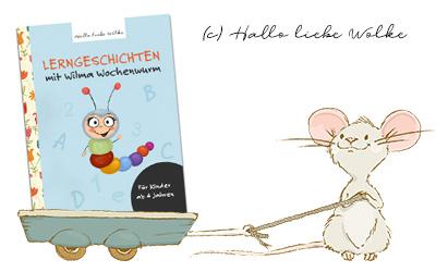 Titel Lerngeschichten mit Wilma Wochenwurm für Kinder ab 4 Jahren Geschichten zum Vorlesen Lernen und Träumen