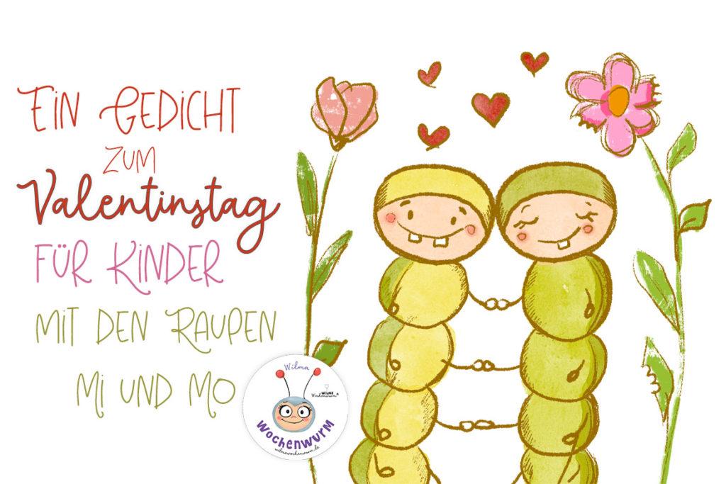 Valentinstag Gedicht für Kinder kurz lustig Spruch Sprüche Raupen Liebe Geschenk