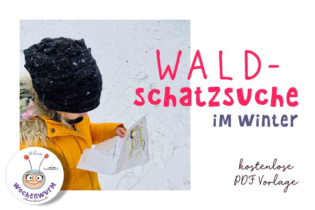 Waldschatzsuche für Kinder Vorlage kostenlos PDF Winter Lockdown Kindergarten Kita Grundschule Sport Sachkunde (c) Susanne Bohne