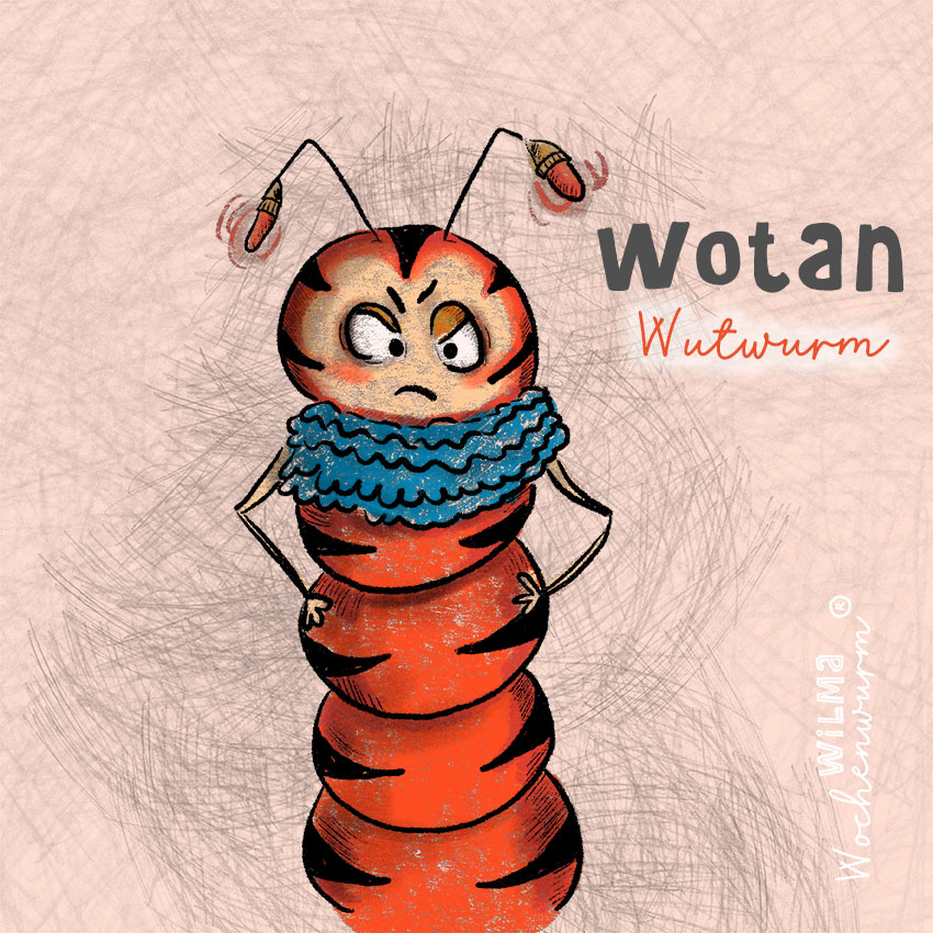 Wilma Wochenwurm erklärt Du bist gut so wie du bist Wotan Wutwurm Gefühle für Kinder erklärt