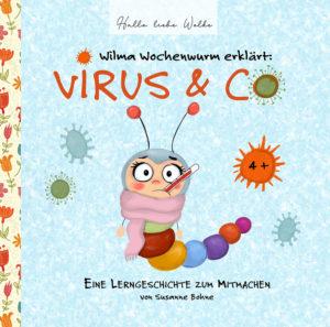 Wilma Wochenwurm erklärt Virus Lerngeschichte erklären Kinder Susanne Bohne Hallo liebe Wolke Cover