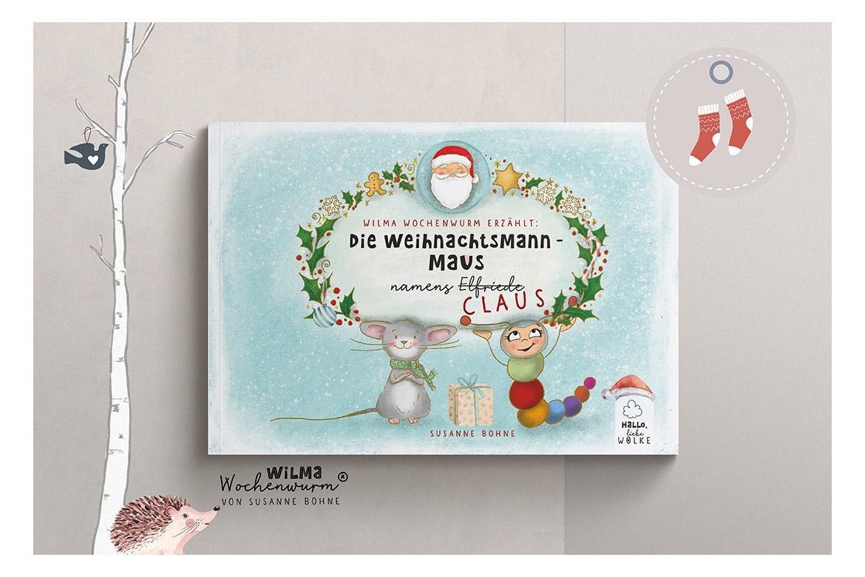 Wilma Wochenwurm erzählt - Die Weihnachtsmann-Maus namens Claus von Susanne Bohne Reimgedicht Weihnachten Kinder Maus lustig mitmachen Kopie