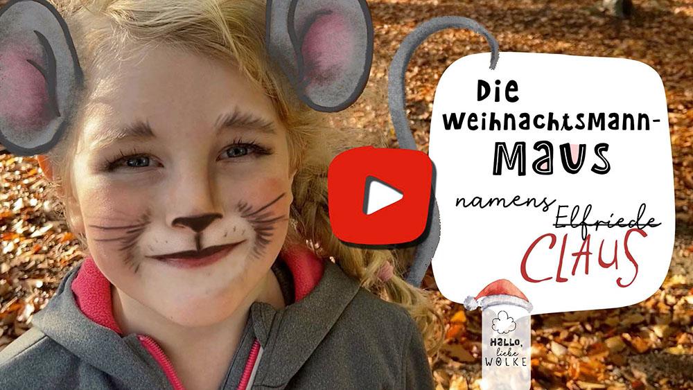 Wilma Wochenwurm erzählt die Weihnachtsmann Maus namens Claus YouTube