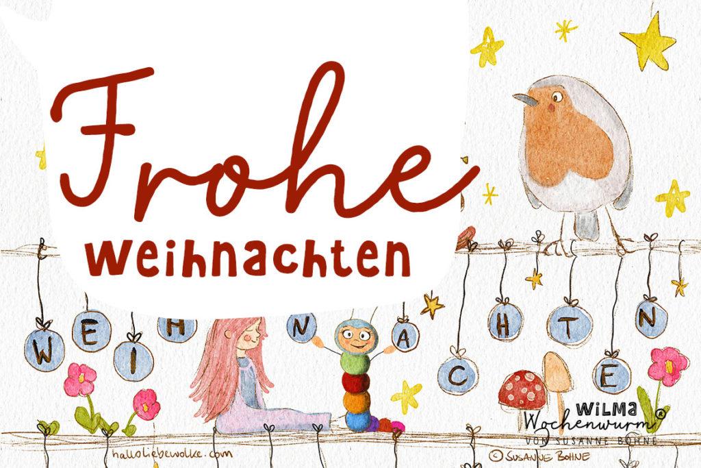 Wilma Wochenwurm sagt Frohe Weihnachten