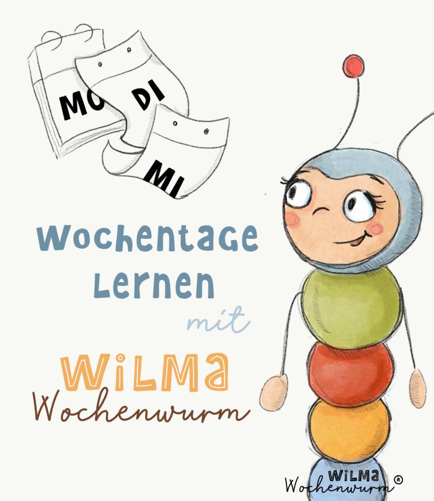 Wochentage lernen mit Wilma Wochenwurm Lerngeschichte Woche Morg