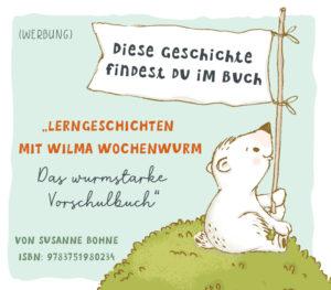 Wochentage lernen mit Wilma Wochenwurm das wurmstarke Vorschulbuch